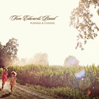 Tom Edwards Band | Running And Chasing