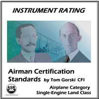 Tom Gorski | Instrument Rating Airman Certification Standards (ASEL)