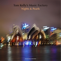 Tom Kelly's Music Factory | Nights & Pearls