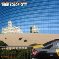 Tom Kelly's Music Factory | True Color City