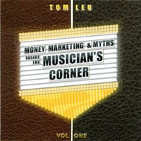 Tom Leu | The Musician's Corner® - New Band Tips