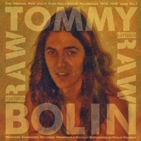 Tommy Bolin | Captured Raw Jams, Vol. 1