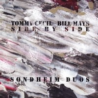 Tommy Cecil: Side By Side (Sondheim Duos)