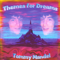 Tommy Mandel | Themes for Dreams