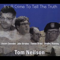 Tom Neilson | It's a Crime to Tell the Truth