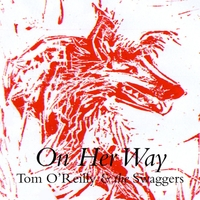 Tom O'Reilly and the Swaggers | On Her Way