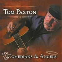 Tom Paxton | Comedians & Angels