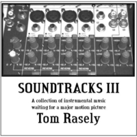Tom Rasely | Soundtracks III