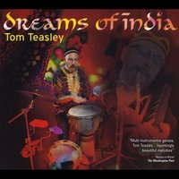 Tom Teasley | Dreams of India