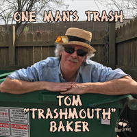 Tom Trashmouth Baker | One Man's Trash