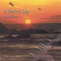 Tom Van Dorn | A Perfect Day