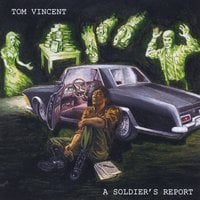 Tom Vincent | A Soldier's Report