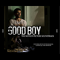 Tom Walbank, Amy Rude & Loaded 44rz | Good Boy (Original Motion Picture Soundtrack)