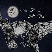 Tom Wise | In Love, At War