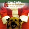 Tom Yoder: Pieces of Christmas: A Pause for the Claus
