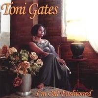 Album I'm Old Fashioned by Toni Gates