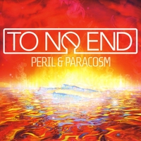 To No End | Peril & Paracosm