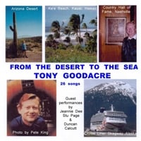 Tony Goodacre | From the Desert to the Sea