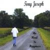 TONY JOSEPH: The Road to Happiness
