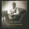 Tony Levitas: Together Somehow