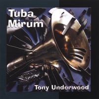 Album Tuba Mirum by Antonio Underwood
