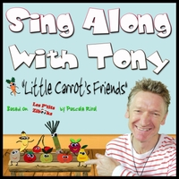 Tony Wyeth | Sing Along With Tony: Little Carrot's Friends