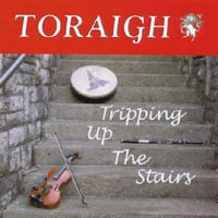 Toraigh | Tripping Up The Stairs