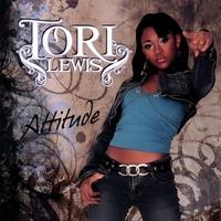 TORI LEWIS: Attitude
