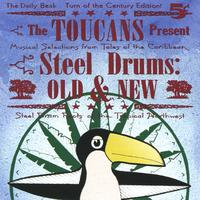 Toucans Steel Drum Band | Steel Drums Old & New