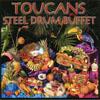 Toucans Steel Drum Band: Steel Drum Buffet