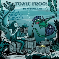 Toxic Frogs | The Mermaid's Song