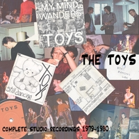 The Toys | Complete Studio Recordings 1979-1980
