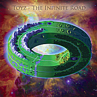 Toyz | The Infinite Road