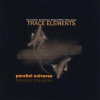 TRACE ELEMENTS: Parallel Universe