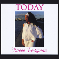 Tracee Perryman | Today