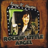 Tracey K. Houston | Rockin' Little Angel