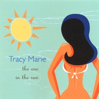 Tracy Marie | The One in the Sun