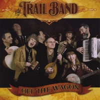 The Trail Band | Off The Wagon