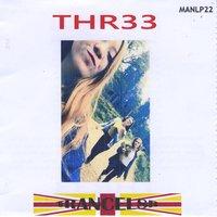 Trancel8r: Thr33