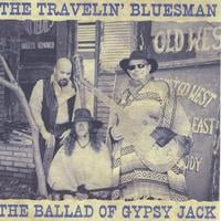 The Travelin' Bluesman | The Ballad of Gypsy Jack