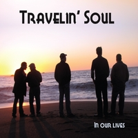 Travelin' Soul | In Our Lives