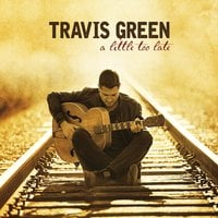 Travis Green | A Little Too Late