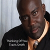 Travis Smith: Thinking Of You