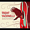 Trent Yaconelli: Birdwings