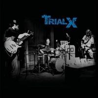 Trial X: Trial X