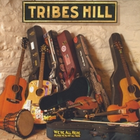 Tribes Hill | We're All Here
