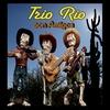 Trio Rio: Trio Rio Con Amigos