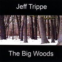 Jeff Trippe | The Big Woods