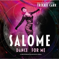 trixxie carr | Salome, Dance for Me