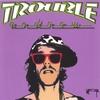 TROUBLE ANDREW: Trouble Andrew